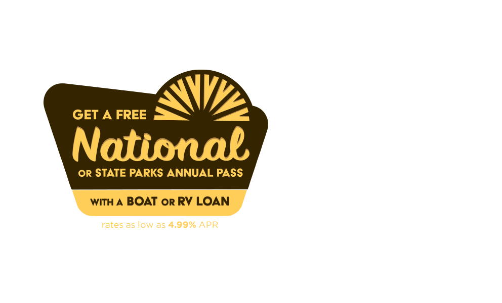 Get a free National or State parks annual pass with a boat or rv loan