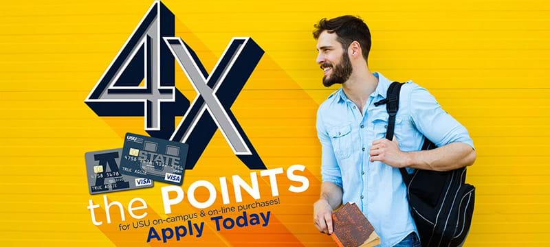 4x Points for USU on-campus & on-line purchases!